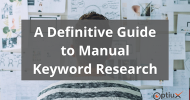 How To Manual Keyword Research 2019