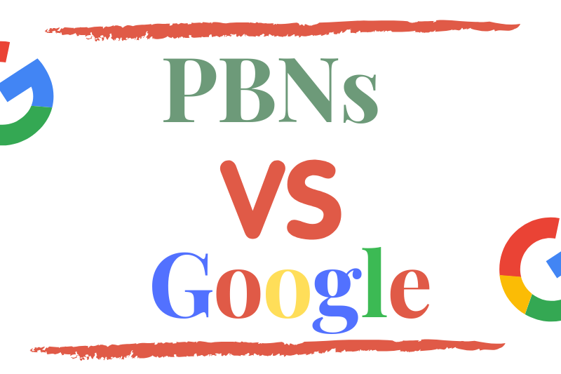 PBN Vs. Google - Are PBN Effective in 2019