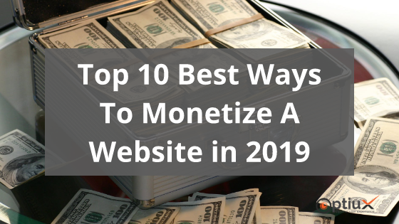 How To Monetize A Website - 10 Ways