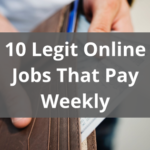 Legit Online Jobs That Pay Weekly