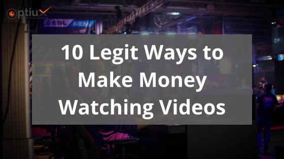 Legit Ways to Make Money Watching Videos