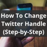 How To Change Twitter Handle Guide