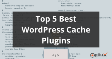 Best WordPress Cache Plugins 2019