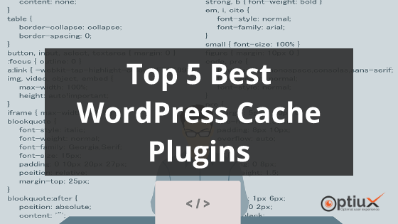 Best WordPress Cache Plugins 2019